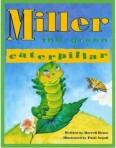 Miller the Green Caterpillar